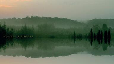 Book of Air : Fieldtone