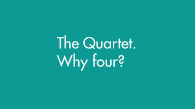 The Quartet. Why four?