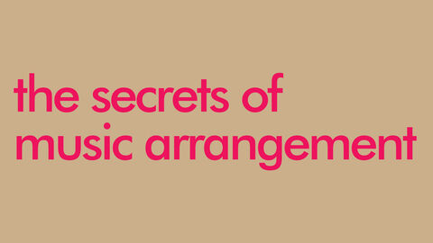 The secrets of music arrangement