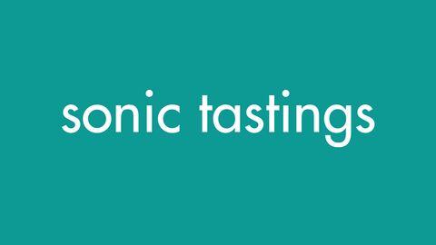 Sonic Tastings