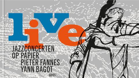 Live. Jazzconcerten op papier.