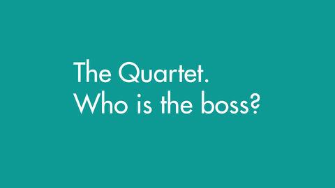Wie is de baas in een kwartet?