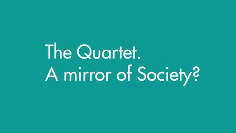 Het kwartet, spiegel van onze samenleving?