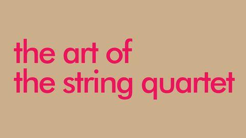 De kunst van het strijkkwartet